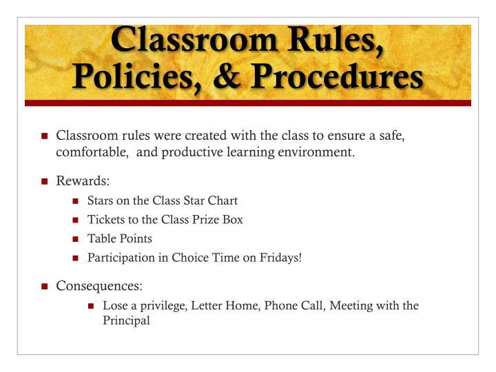 Classroom Rules, Policies, & Procedures
