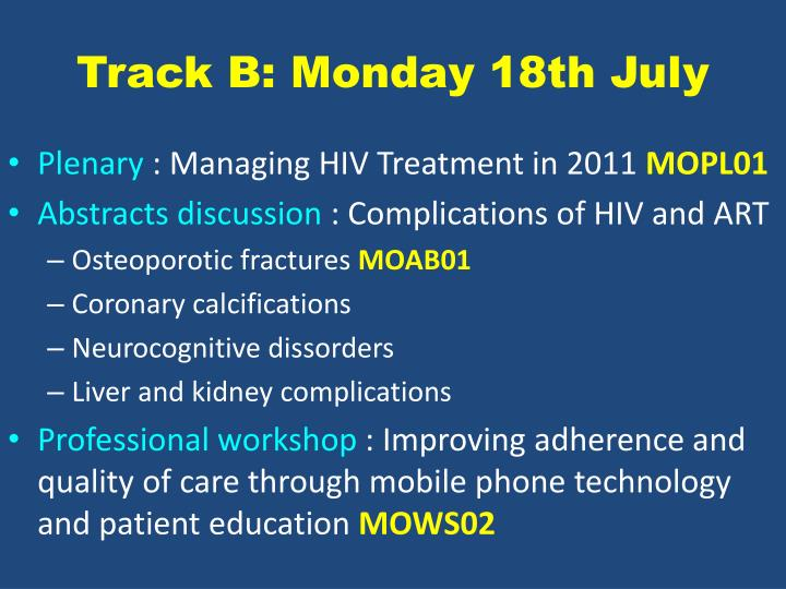 Track b monday 18th july