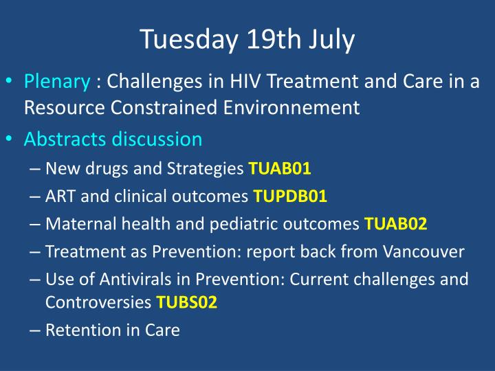 Tuesday 19th July