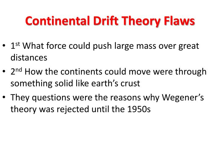 Continental drift theory flaws