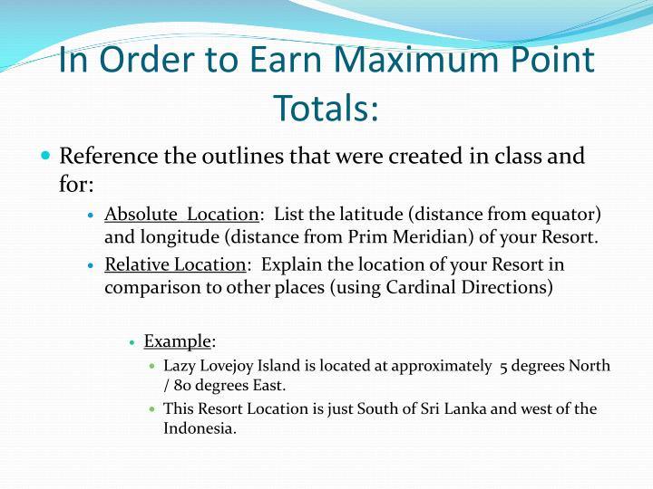 In Order to Earn Maximum Point Totals: