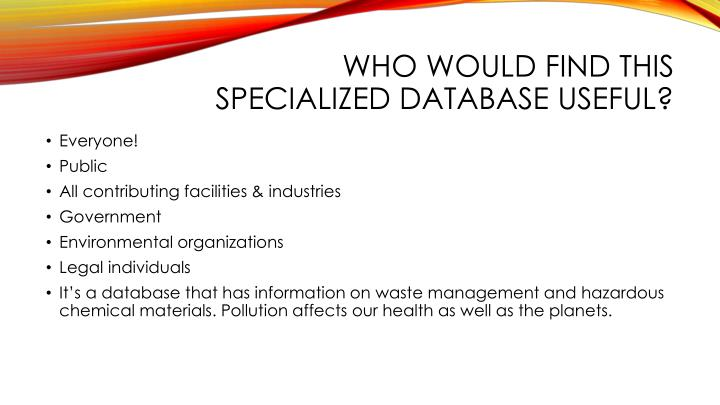 Who would find this specialized database useful?