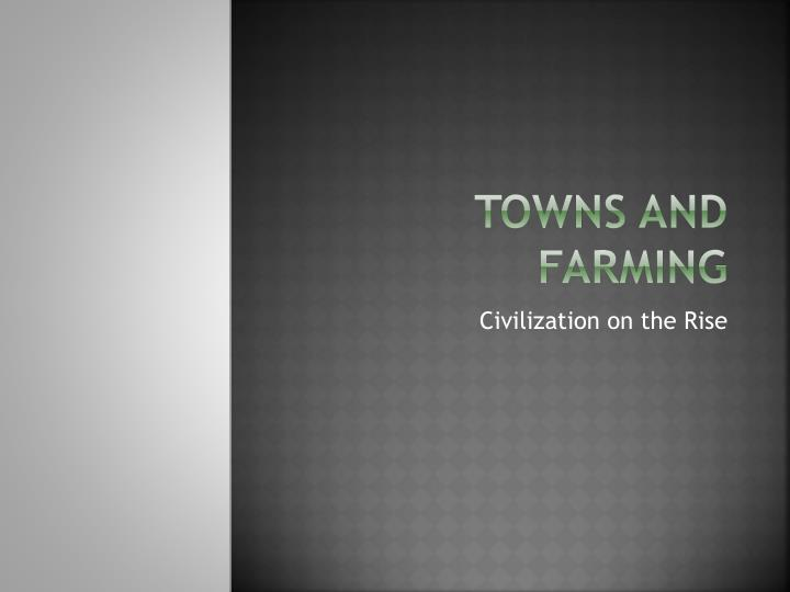 towns and farming n.