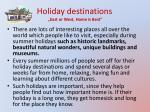 holiday destinations east or w est h ome is b est