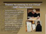 thanks for coming to our virtual gmp open house