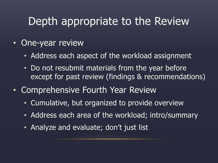Depth appropriate to the Review