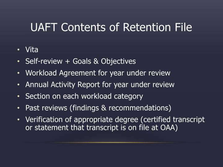 UAFT Contents of Retention File