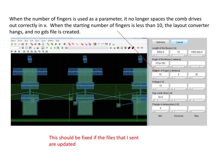 When the number of fingers is used as a parameter, it no longer spaces the comb drives out correctly in