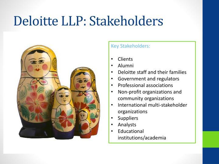 Deloitte LLP: Stakeholders