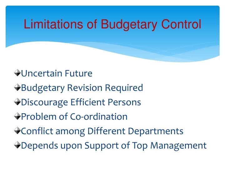 Limitations of Budgetary Control