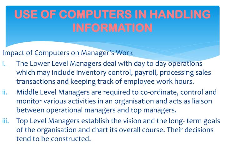 USE OF COMPUTERS IN HANDLING INFORMATION