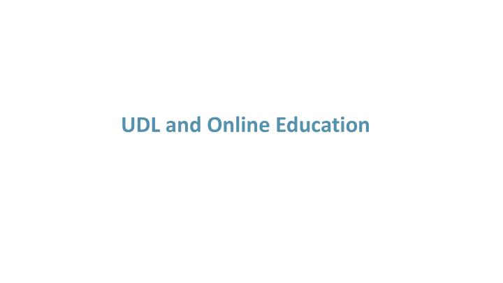 UDL and Online Education