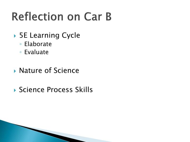 Reflection on Car B