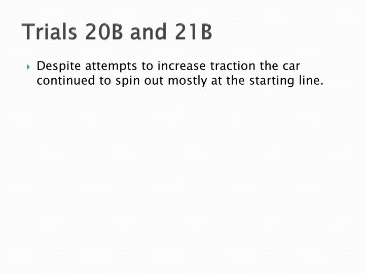 Trials 20B and 21B