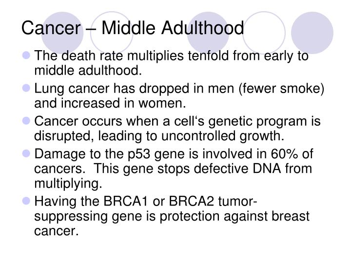 Cancer – Middle Adulthood