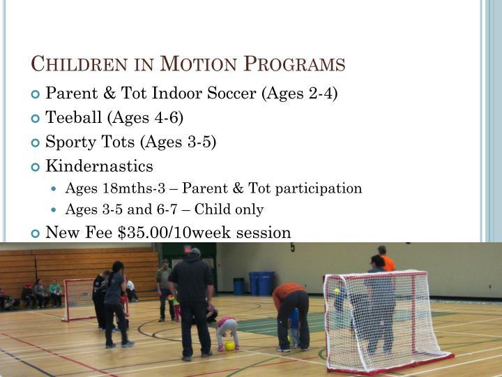 Children in Motion Programs