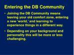 entering the db community