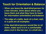 touch for orientation balance