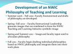 development of an nwic philosophy of teaching and learning