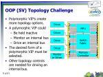 oop sv topology challenge