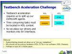 testbench aceleration challenge