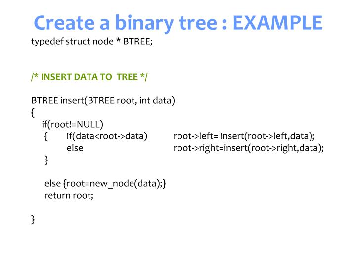 Create a binary tree : EXAMPLE