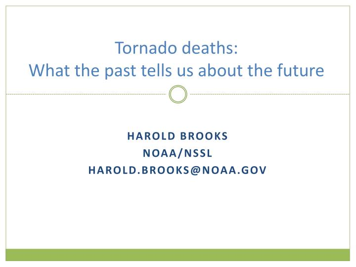 tornado deaths what the past tells us about the future n.