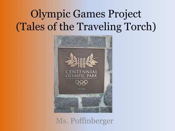 olympic games project tales of the traveling torch n.