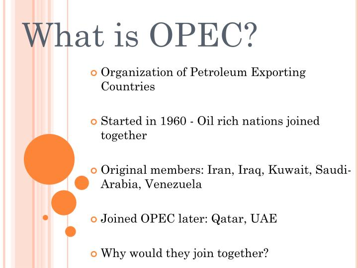 opec - the organisation of petroleum exporting countries essay Organization of the petroleum exporting countries (opec) news about organization of the petroleum exporting countries (opec), including commentary and archival articles published in the new york.