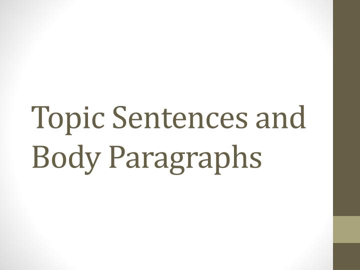 topic sentences and body paragraphs n.