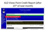 alo views point credit report after 15 th of next month