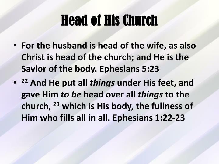 Head of His Church