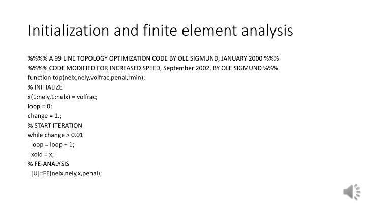 Initialization and finite element analysis