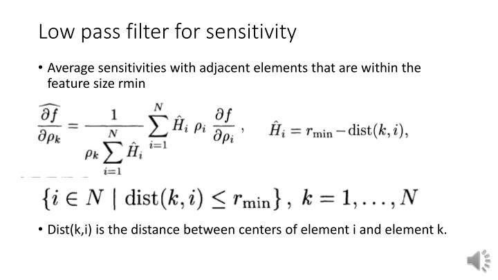 Low pass filter for sensitivity