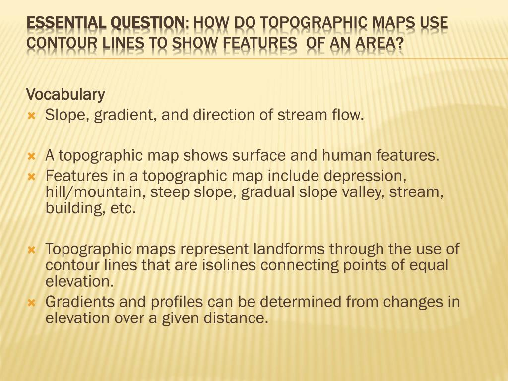 Ppt Essential Question How Do Topographic Maps Use Contour Lines