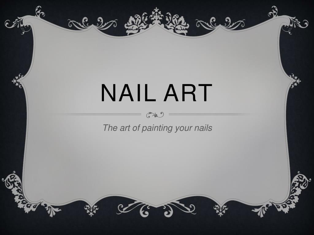 ppt nail art powerpoint presentation id 2488295