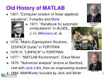 old history of matlab