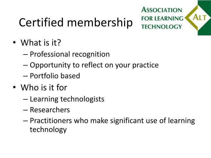 Certified membership