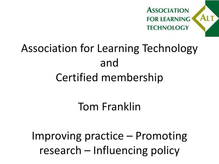 Association for Learning Technology and