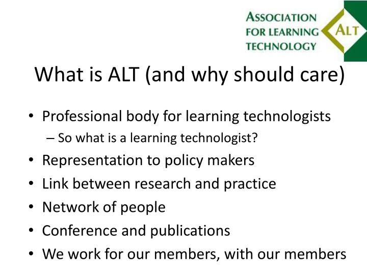 What is alt and why should care
