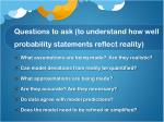 questions to ask to understand how well probability statements reflect reality