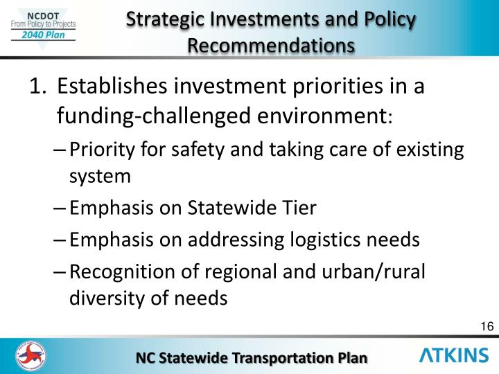 Strategic Investments and Policy Recommendations