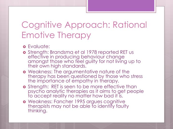 Cognitive Approach: Rational Emotive Therapy