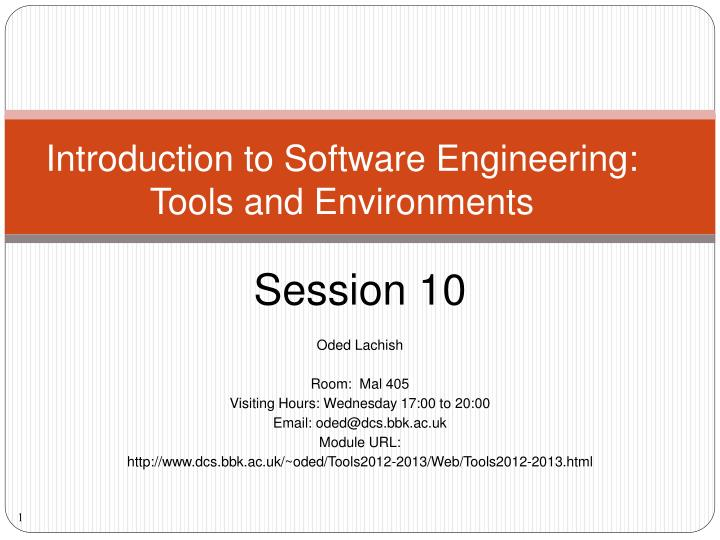 introduction to software engineering tools and environments n.