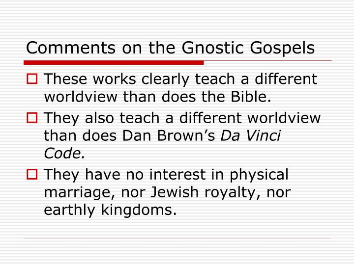 Comments on the Gnostic Gospels