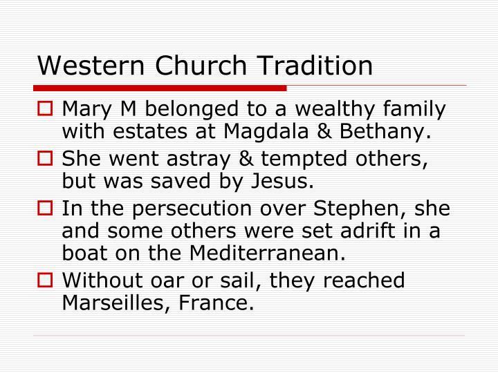 Western Church Tradition