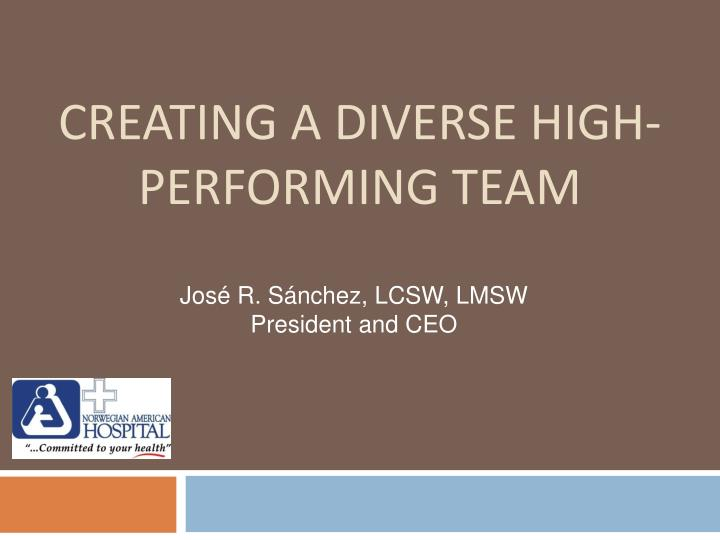 creating a diverse high performing team