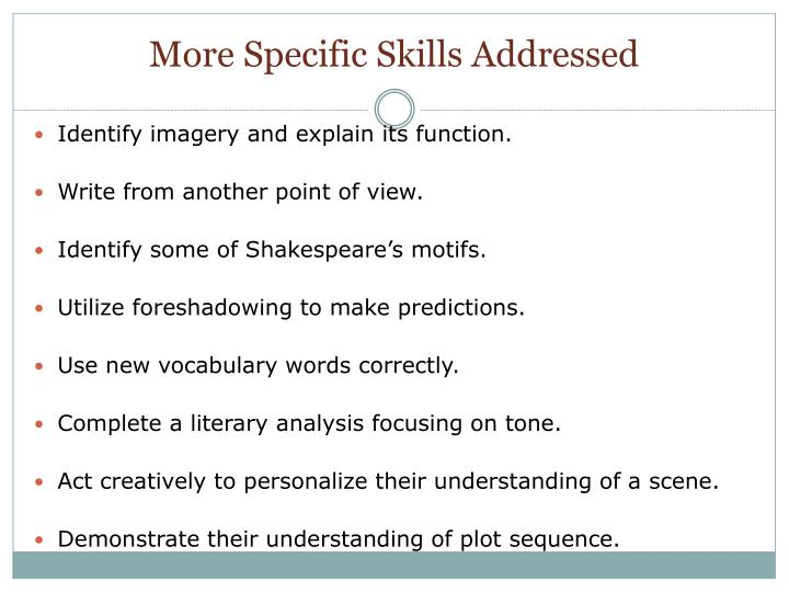 More Specific Skills Addressed
