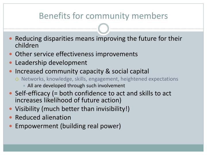 Benefits for community members