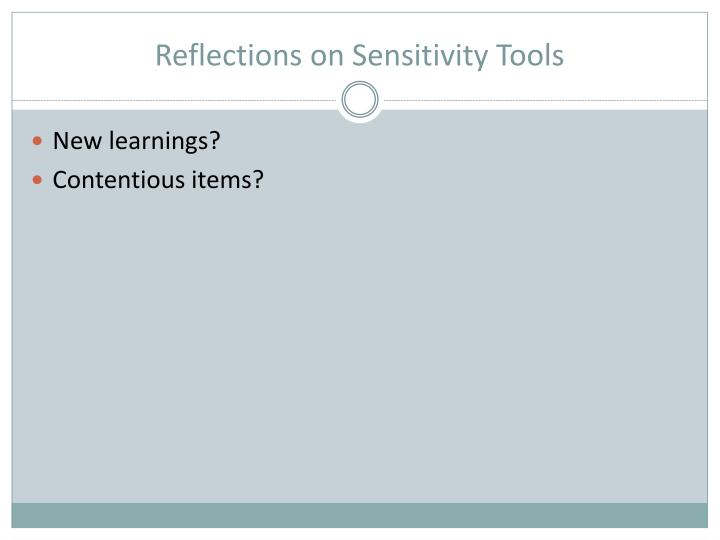 Reflections on Sensitivity Tools